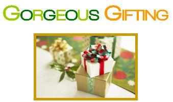 gorgeous gifting