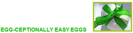 egg-ceptionally easy eggs