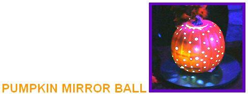 pumpkin mirror ball