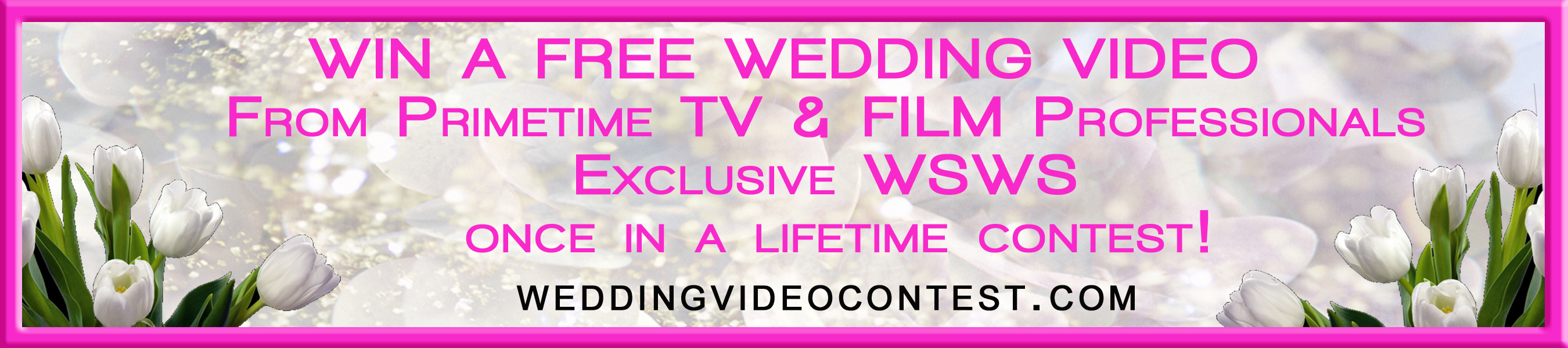 Win a free video of your wedding by Hollywood professionals