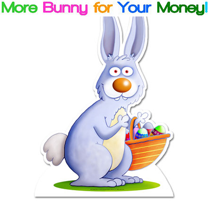 More Bunny For Your Money